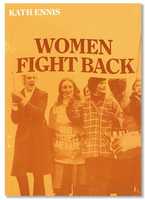 Women Fight Back. Kath ENNIS.