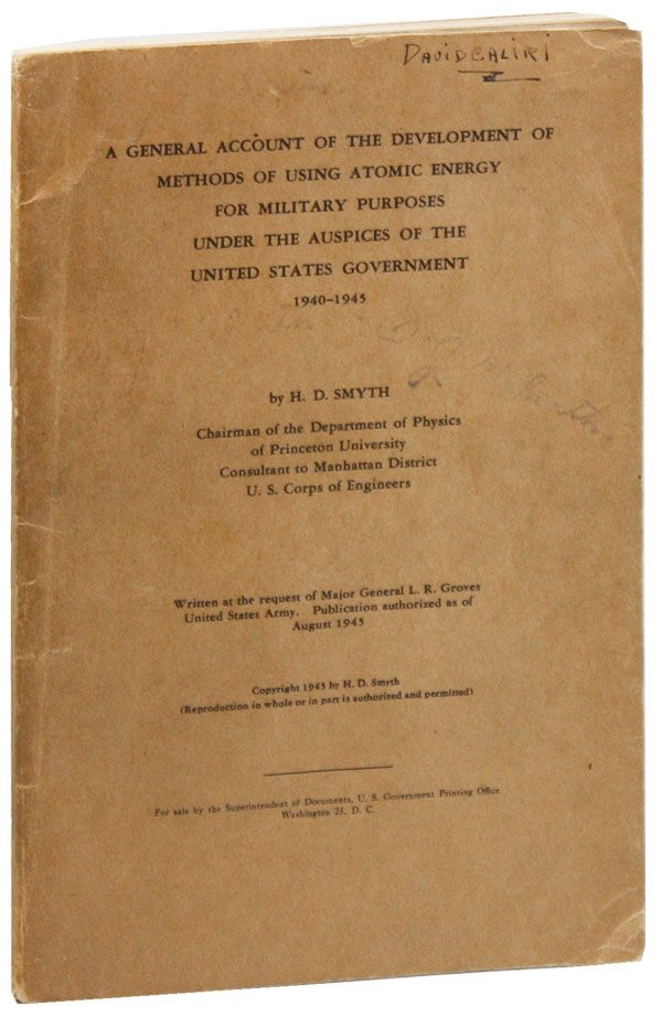 A General Account of the Development of Methods of Using Atomic Energy for Military Purposes. NUKES, H. D. SMYTH.