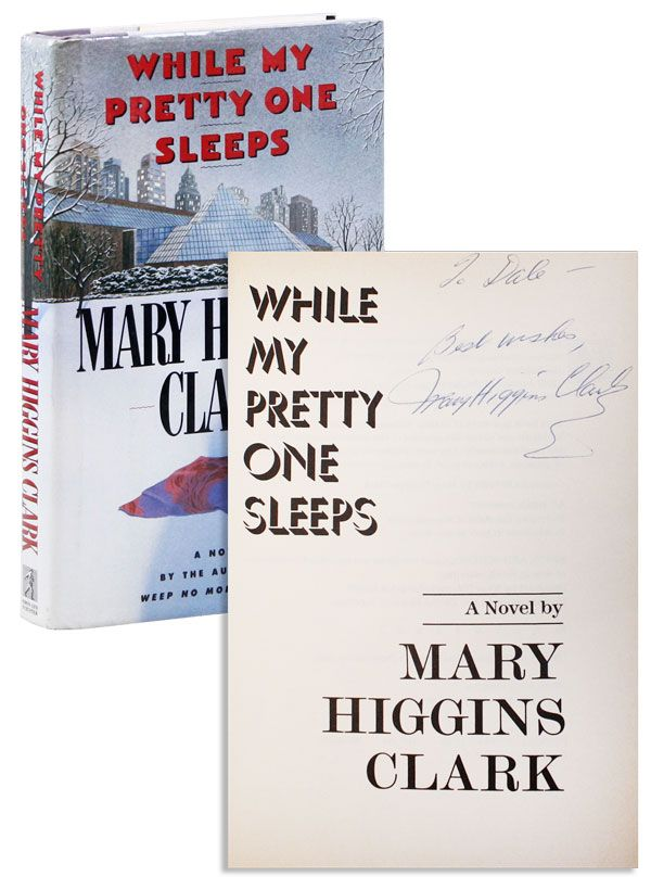 While My Pretty One Sleeps [Inscribed]. Mary Higgins CLARK.