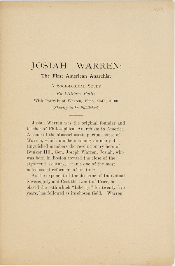 [Prospectus for] Josiah Warren: The First American Anarchist. A Sociological Study. ANARCHISM, William BAILIE.