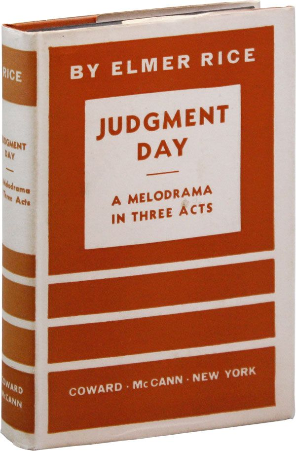 Judgment Day: A Melodrama in Three Acts. Elmer RICE.
