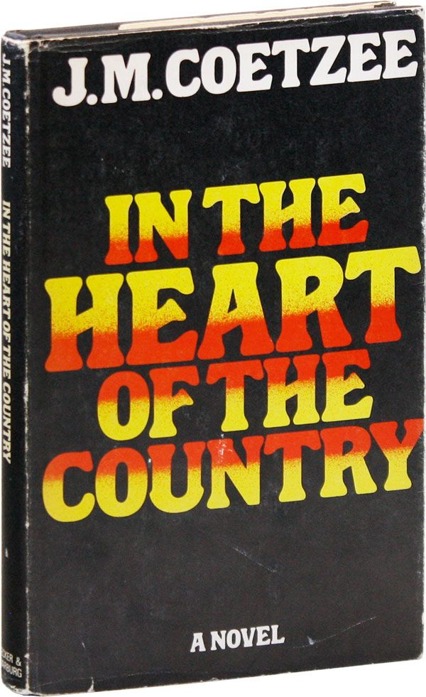 In the Heart of the Country. J. M. COETZEE.