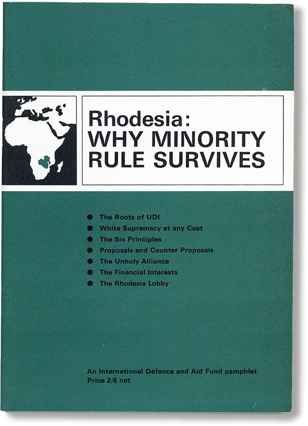 Rhodesia: Why Minority Rule Survives. INTERNATIONAL DEFENCE, AID FUND.