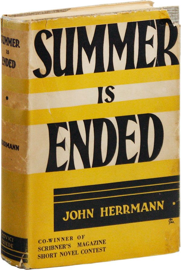 Summer Is Ended. RADICAL & PROLETARIAN LITERATURE, John HERRMANN.