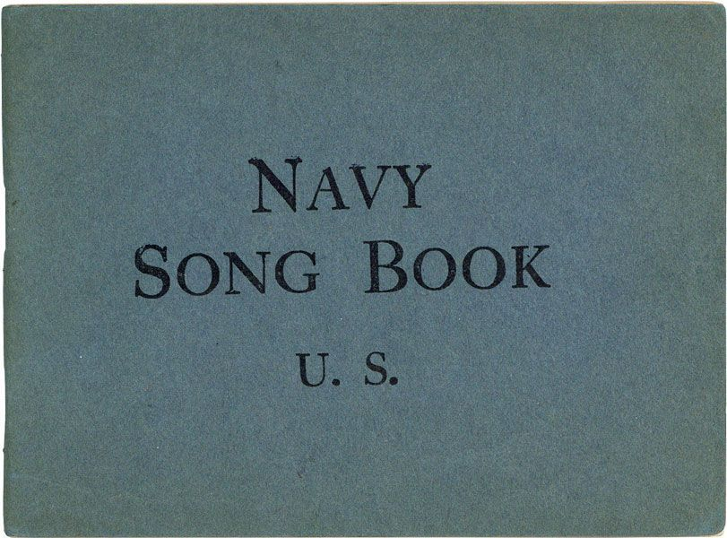 Navy Song Book. MUSIC, NATIONAL COMMITTEE ON ARMY AND NAVY CAMP MUSIC, John HELD.