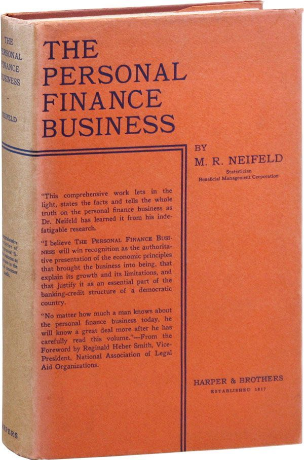 The Personal Finance Business. ECONOMICS - FINANCE, M. R. NEIFELD.