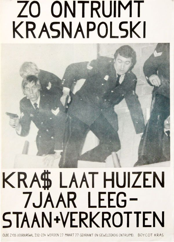 [Poster] Zo Ontruimt Krasnapolski: Kra$ Laat Huizen 7 Jaar Leegstaan + Verkrotten [This is How Krasnapolski Is Cleaning Up: Kra$ Leaves Houses Vacant for 7 Years and Lets Them Fall into Ruins]. SQUATTERS MOVEMENT - THE NETHERLANDS.