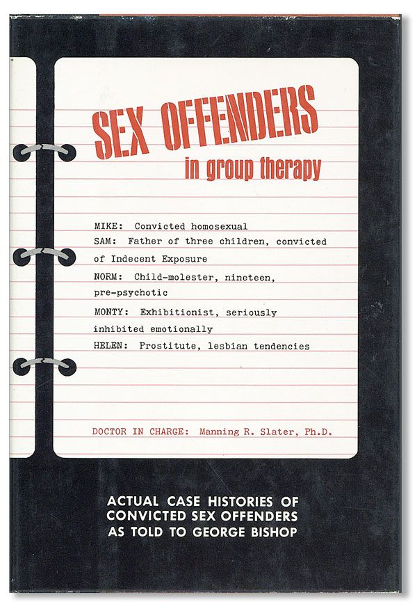 Sex Offenders In Group Therapy. Manning SLATER, George Bishop.