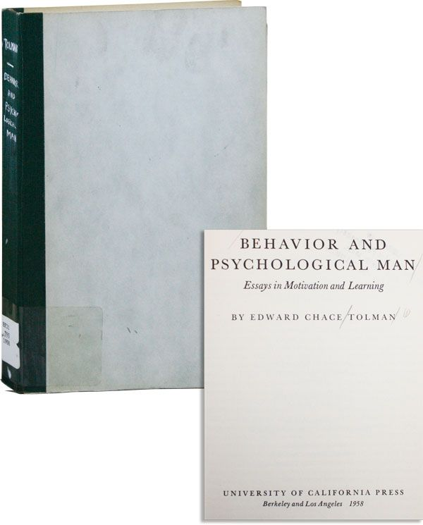 Behavior And Psychological Man Essays In Motivation And Learning  Behavior And Psychological Man Essays In Motivation And Learning Edward  Chace Tolman