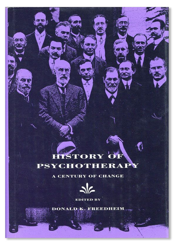 History of Psychotherapy: a Century of Change. Donald K. FREEDHEIM.