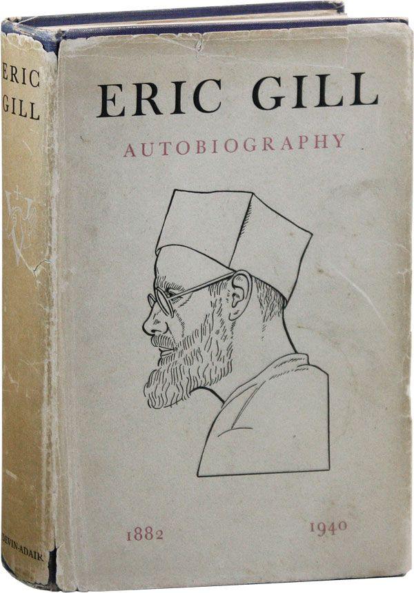 Autobiography. Eric GILL.