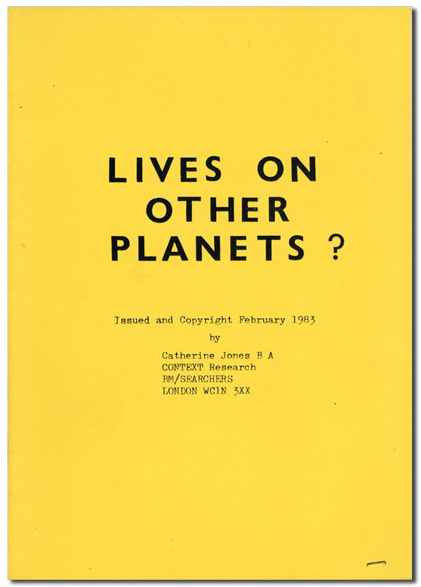 Lives on Other Planets? Catherine JONES.