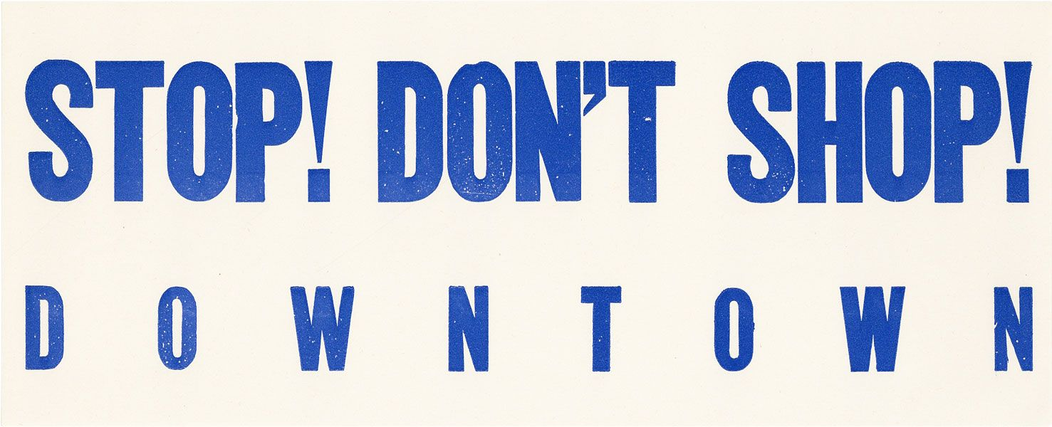 Stop! Don't Shop! Downtown [Original Window Decal]. AFRICAN AMERICANA, CAF-SNCC.