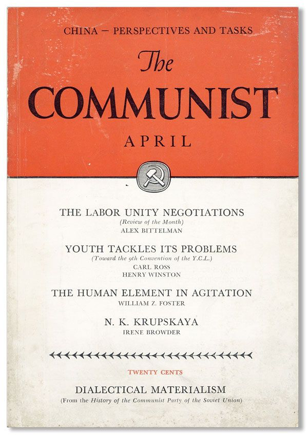 The Communist: A Magazine of the Theory and Practice of Marxism-Leninism, Vol. XVIII, no. 4, April, 1939. COMMUNIST PARTY OF THE UNITED STATES OF AMERICA, Earl Browder, eds.