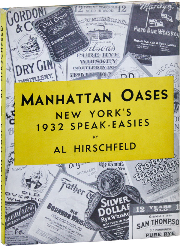 Manhattan Oases: New York's 1932 Speak-Easies, With a Gentleman's Guide to Bars and Beverages by Gordon Kahn. NEW YORK, RADICAL, PROLETARIAN LITERATURE.