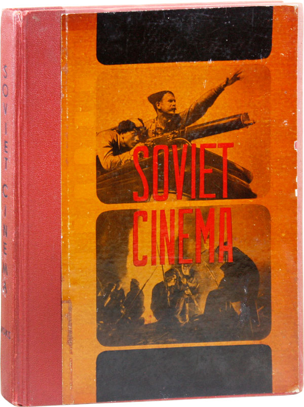 Soviet Cinema. Aleksandr, ART GRAPHICS, PHOTOGRAPHY, A. ARROSEV, text, V. Stepanova, design Aleksandr Rodchenko.