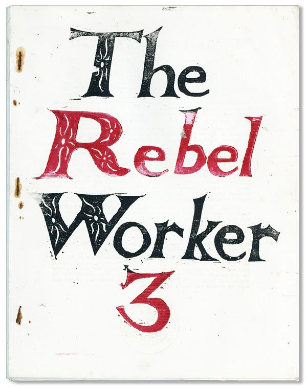 The Rebel Worker - No.3 (Winter, 1965). Franklin ROSEMONT.