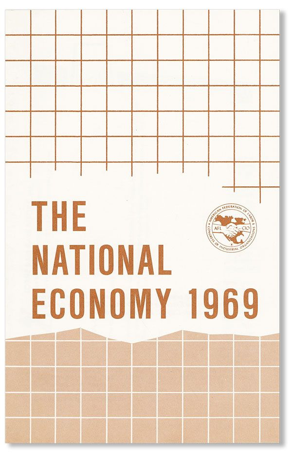 The National Economy 1969. AFL-CIO.