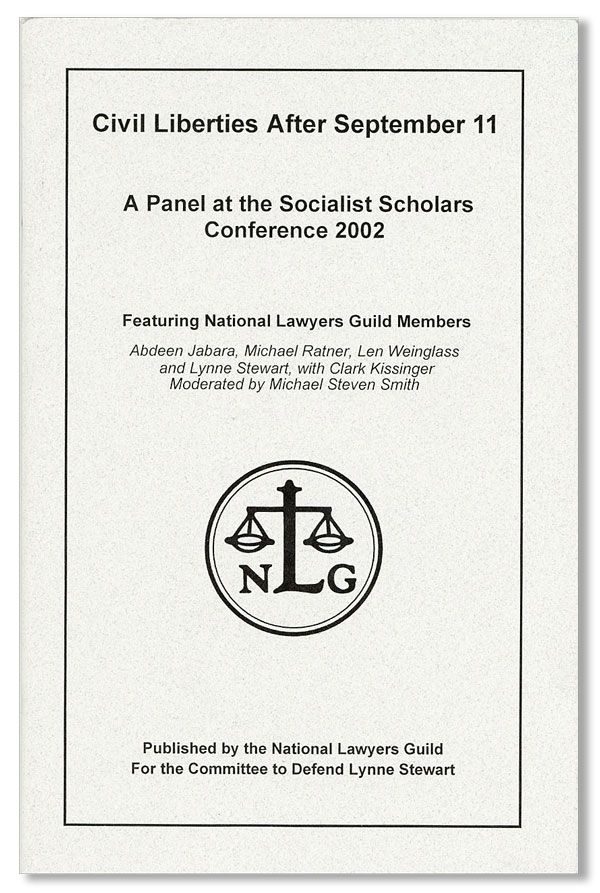 Civil Liberties After September 11. A Panel at the Socialist Scholars Conference, 2002. NATIONAL LAWYERS GUILD.