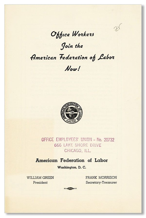 Office Workers Join the American Federation of Labor Now! AF of L.