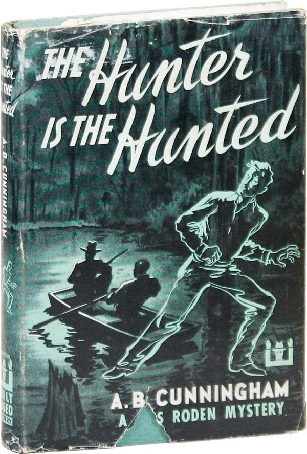 The Hunter Is the Hunted. A. B. CUNNINGHAM.