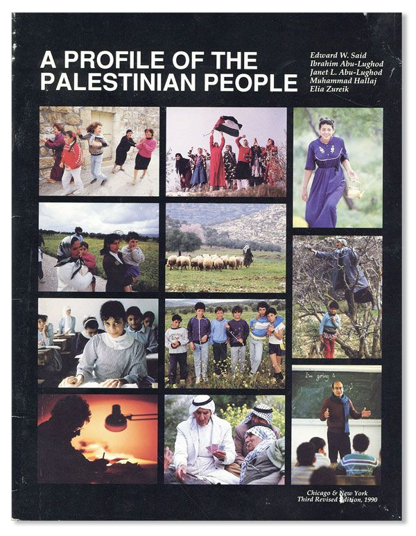 A Profile of the Palestinian People. Third Revised Edition. Edward SAID, Ibrahim Abu-Lughod.