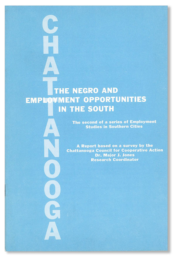 The Negro and Employment Opportunities in the South: Chattanooga. SOUTHERN REGIONAL COUNCIL.