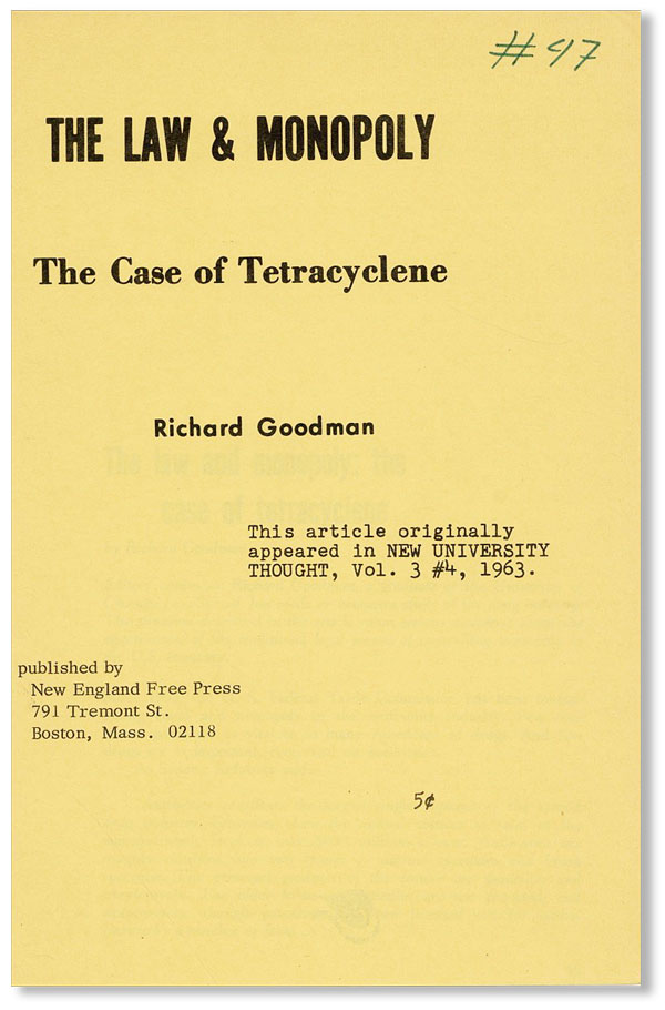 The Law & Monopoly: The Case of Tetracyclene. Richard GOODMAN.