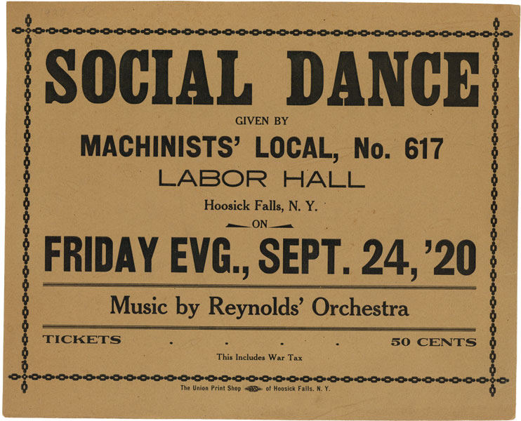 [Broadside] Social Dance Given By Machinists' Local, No. 617. ORGANIZED LABOR, IWW.