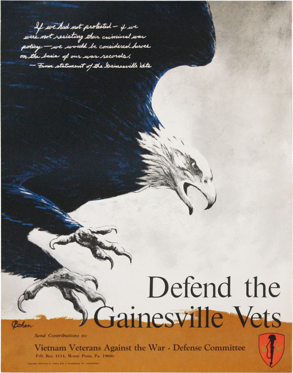 Defend the Gainesville Vets. NEW LEFT - GRAPHICS, Vietnam Veterans Against the War Defense Committee, Peter G. COHEN.