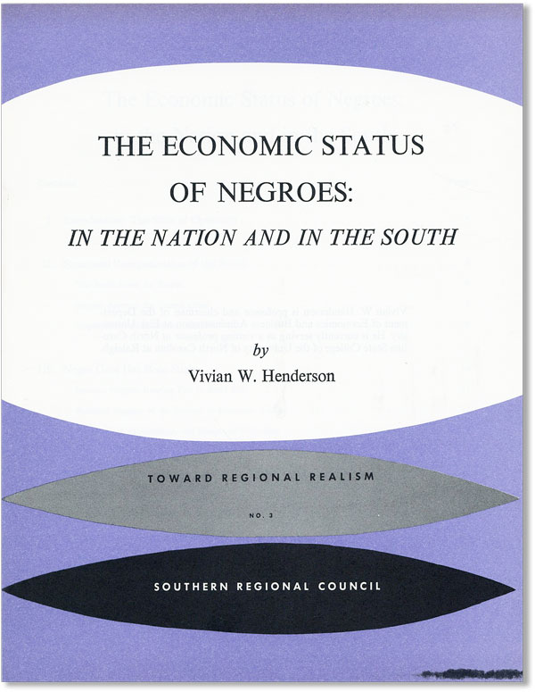 The Economic Status of Negroes: in the Nation and in the South. Vivian HENDERSON.