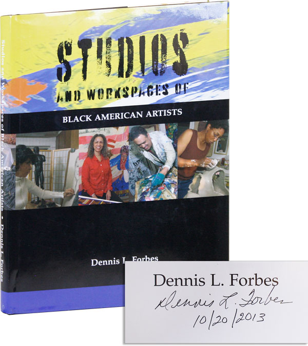 Studios and Workspaces of Black American Artists. Dennis L. FORBES.