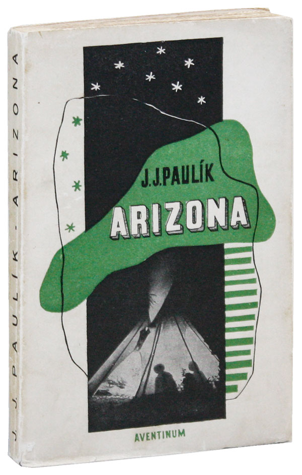 Arizona: Román. Jaroslav Jan PAULIK, cover design Frantisek Muzika.