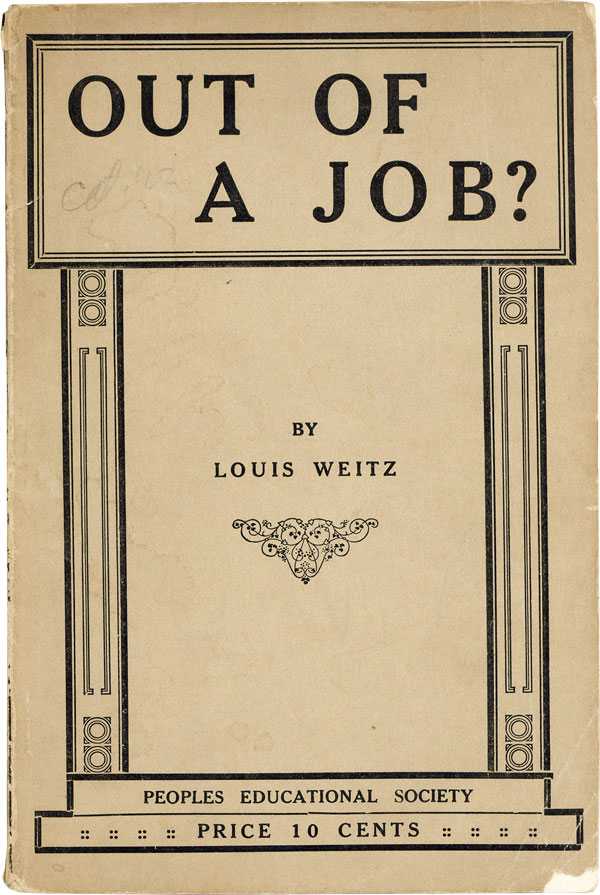 Out of a Job? SOCIALISM, Louis WEITZ.