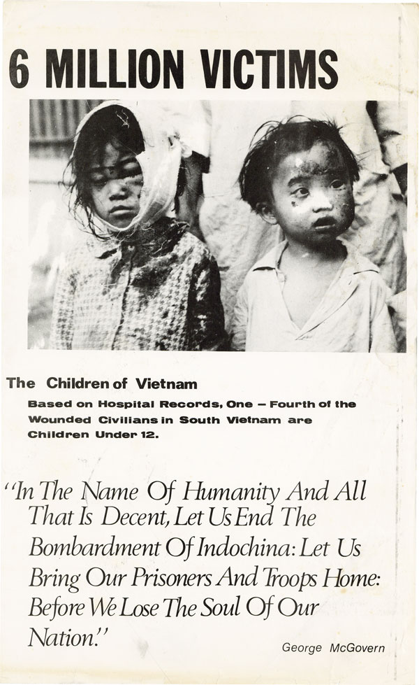 """Broadside: """"6 Million Victims. The Children of Vietnam: Based on Hospital Records, One-Fourth of the Wounded Civilians in South Vietnam are Children Under 12"""" NEW LEFT, VIETNAM WAR, George MCGOVERN."""