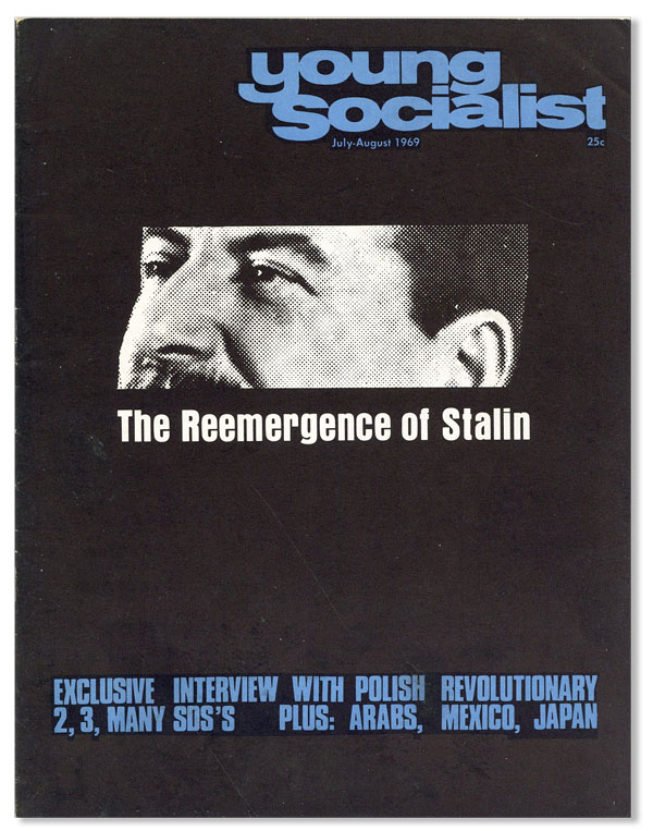 Young Socialist. Vol. 12 no 8 (Whole No. 98) - July-August 1969. Nelson BLACKSTOCK.