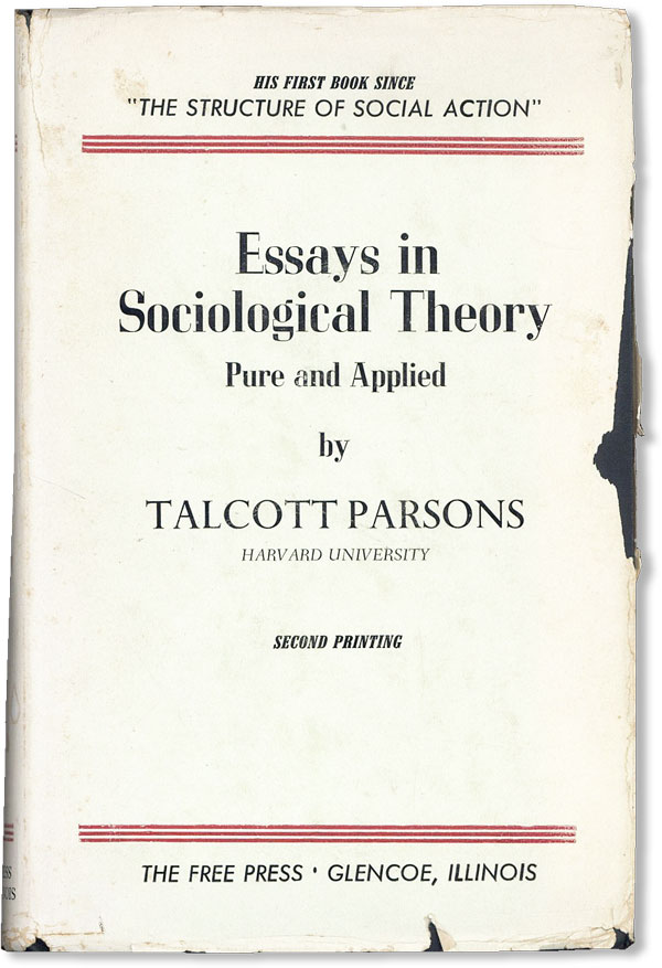 Essays in Sociological Theory Pure and Applied. Talcott PARSONS.