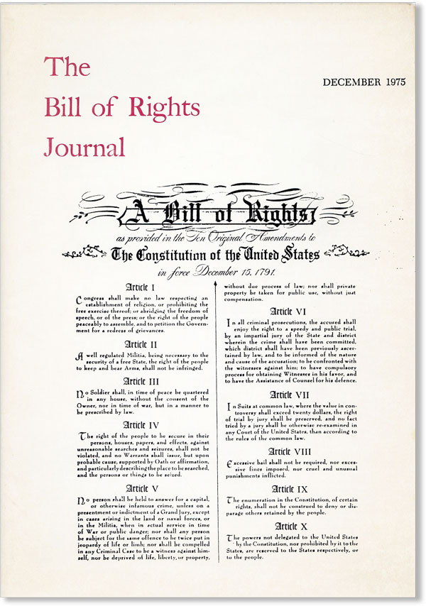 The Bill of Rights Journal. Vol. VIII - December 1975. Max GORDON, Howard A. Rodman.