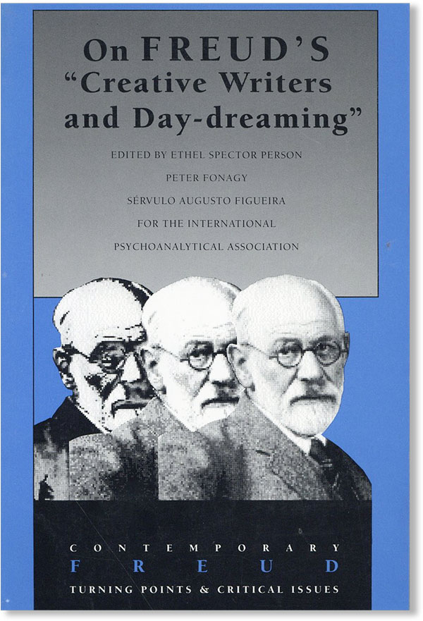"On Freud's ""Creative Writers and Day-Dreaming"" FREUD, Ethel Spector PERSON, eds."