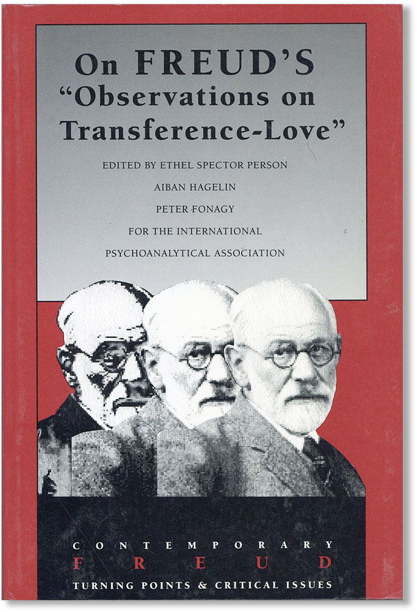 """On Freud's """"Observations on Transference-Love"""" FREUD, Ethel Spector PERSON, eds."""