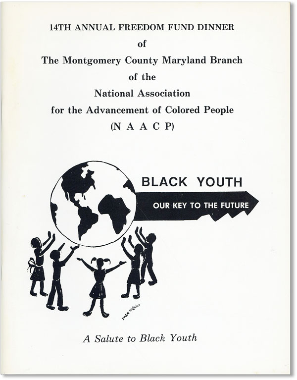 14th Annual Freedom Fund Dinner Saluting Black Youth, Our Key to the Future. AFRICAN AMERICANS, MONTGOMERY COUNTY MARYLAND BRANCH OF THE NATIONAL ASSOCIATION FOR THE ADVANCEMENT OF COLORED PEOPLE, NAACP.