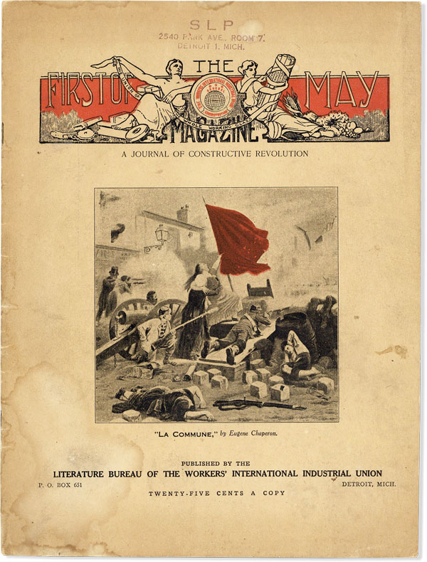 First of May Magazine. A Journal of Constructive Revolution [1919]. SOCIALISM - WIIU, Karl DANNENBERG.