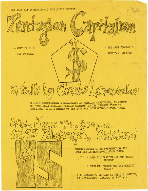 [Drop title] The East Bay International Socialists Present: Pentagon Capitalism ... a talk by Charles Leinenweber. SOCIALISTS, EAST BAY INTERNATIONAL SOCIALISTS, Charles Leinenweber.