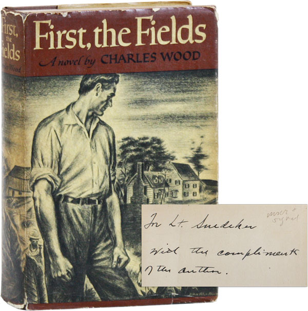First, the Fields [Inscribed & Signed]. Charles WOOD.
