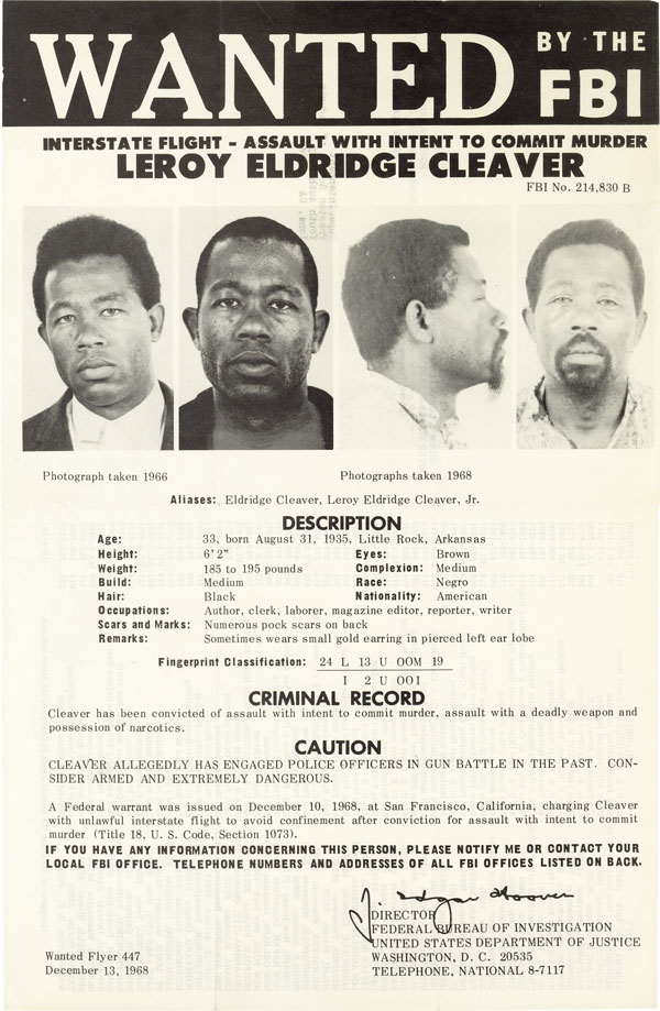 [Drop title] Wanted by the FBI: Interstate Flight - Assault with Intent to Commit Murder / Leroy Eldridge Cleaver [Flyer No. 447]. AFRICAN AMERICAN HISTORY, LITERATURE.