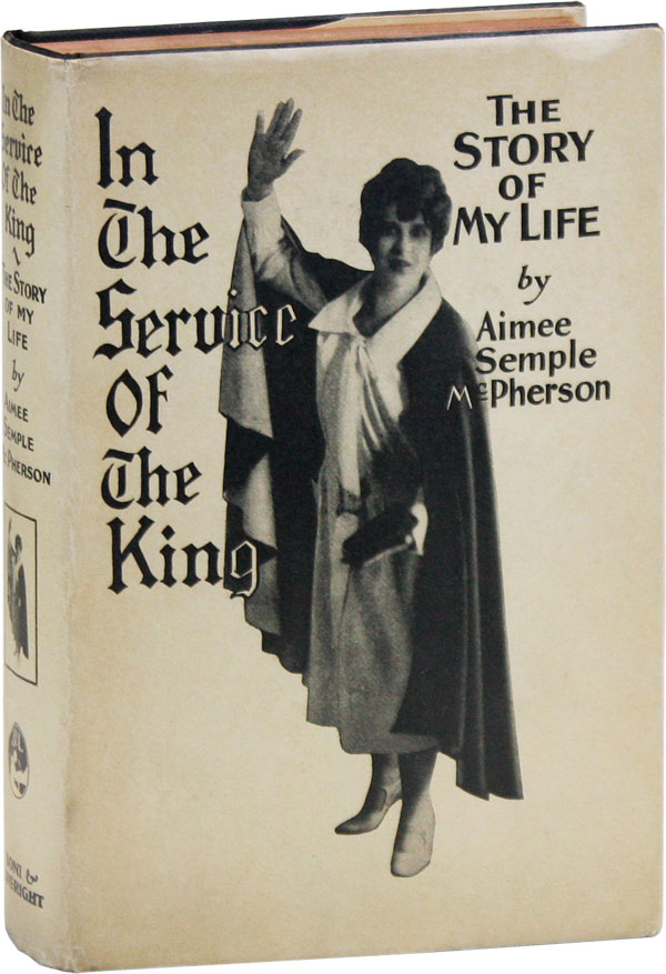 In the Service of the King: The Story of My Life. WOMEN'S HISTORY, LITERATURE - RELIGION.
