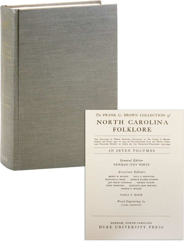 The Frank C. Brown Collection of North Carolina Folklore. Volume Five [5]: The Music of the Folk Songs. Jan Philip SCHINHAN.