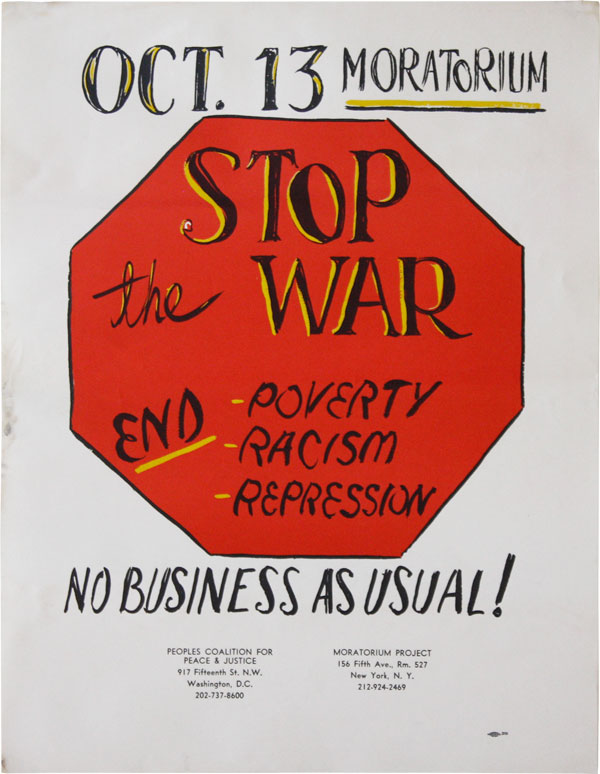 Poster: Oct.13 Moratorium - Stop the War. End Poverty - Racism - Repression. No Business As Usual! NEW LEFT.