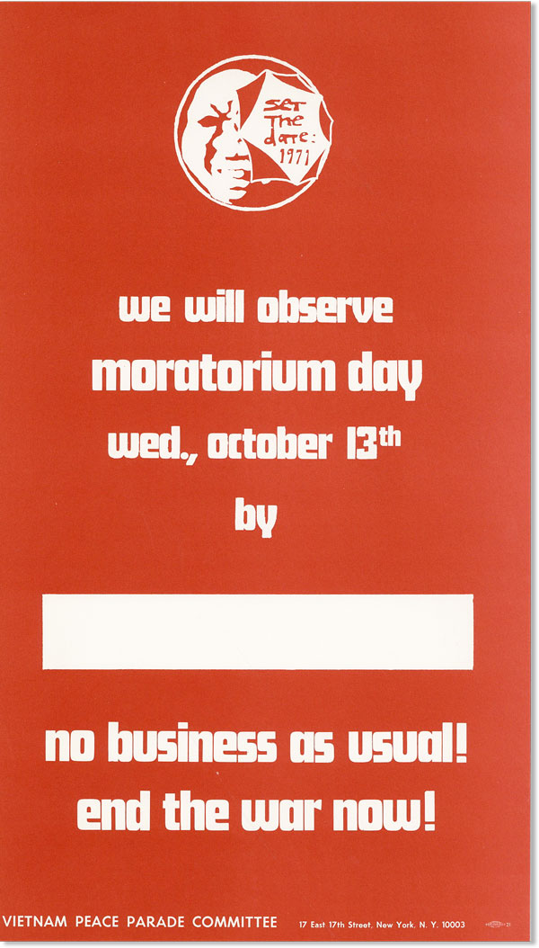 Poster: We Will Observe Moratorium Day - Wed., October 13th. No Business As Usual! End the War Now! NEW LEFT.