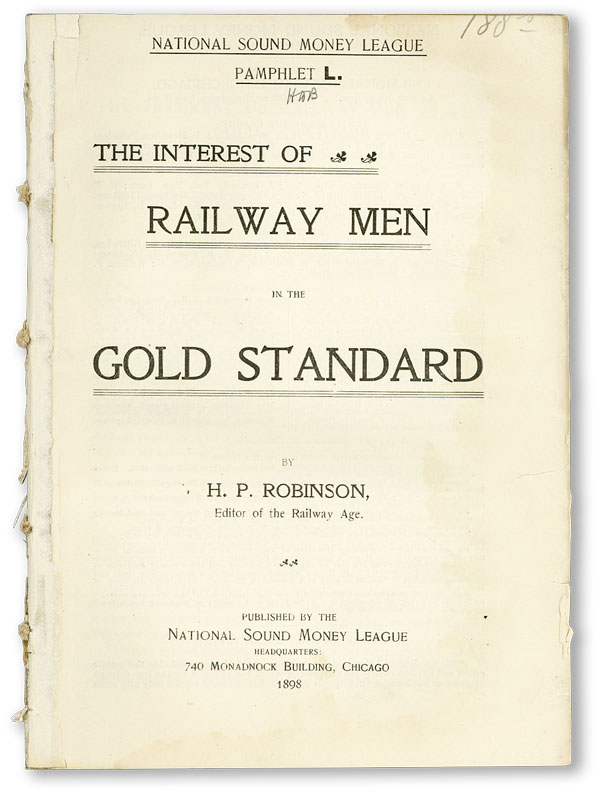 The Interest of Railway Men in the Gold Standard. H. P. ROBINSON.